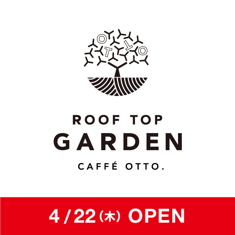CAFFÉ OTTO. ROOF TOP GARDEN